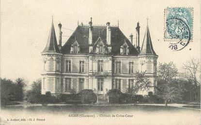"""CPA FRANCE 16 """" Aigre, Château de Crève Coeur""""."""