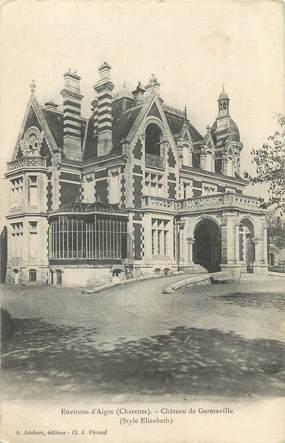 """CPA FRANCE 16 """" Aigre, Le Château de Germeville""""."""