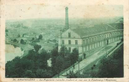 """CPA FRANCE 16 """" Angoulême, La papeterie Laroche Joubert et vue sur le Faubourg l'Houmeau""""."""