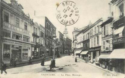 "CPA FRANCE 16 "" Angoulême, La Place Marengo""."