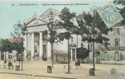 """CPA FRANCE 16 """" Angoulême, Eglise St Jacques de l'Houmeau""""."""