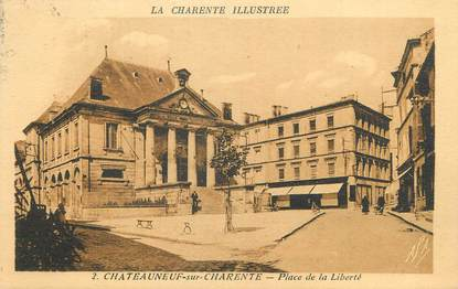 """CPA FRANCE 16 """"Chateauneuf sur Charente, Place de la Liberté""""."""