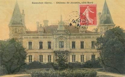 """CPA FRANCE 32 """" Cazaubon, Chât""""eau de Jouanin""""."""