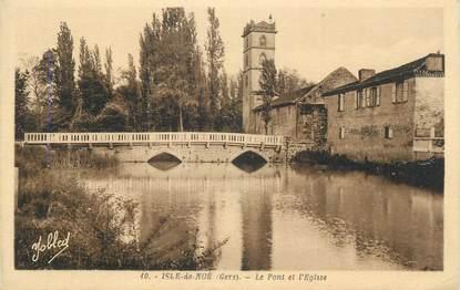 """CPA FRANCE 32 """" Isle de Noé, Le pont et l'église""""."""