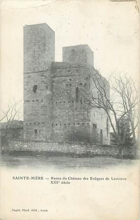 """CPA FRANCE 32 """" Ste Mère, Restes du château des Evêques de Lectoure""""."""