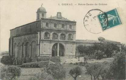 """CPA FRANCE 34 """"Gignac, Notre Dame de Grâces""""."""
