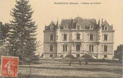 "CPA FRANCE 34 ""Florensac, Château de Vullod""."