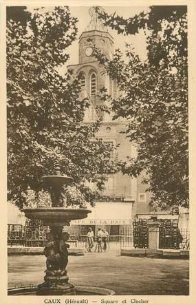"""CPA FRANCE 34 """"Caux, Square et clocher""""."""