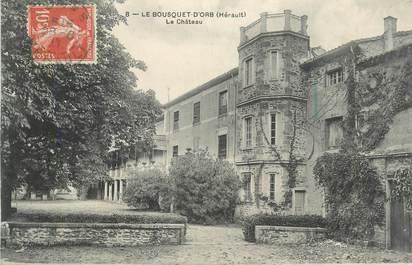 """CPA FRANCE 34 """"Le Bousquet d'Orb, Le château""""."""