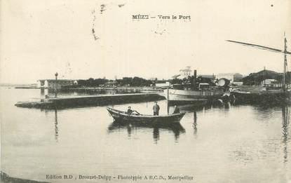 "CPA FRANCE 34 ""Mèze, Vers la Port""."