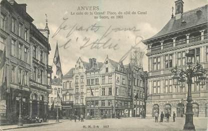 """CPA BELGIQUE """"Anvers, la grand'place, le Canal au Sucre"""""""