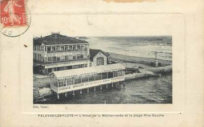 """CPA FRANCE 34 """" Palavas les Flots, L'Hôtel de la Méditerranée et la plage rive gauche""""."""
