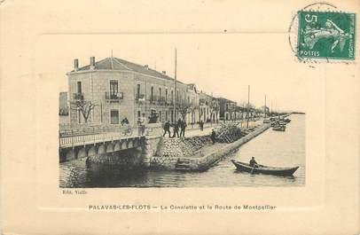 """CPA FRANCE 34 """" Palavas les Flots, La Canalette et la Route de Montpellier""""."""