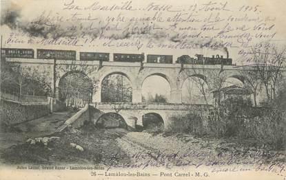 """CPA FRANCE 34 """" Lamalou les Bains, Pont Carrel""""."""