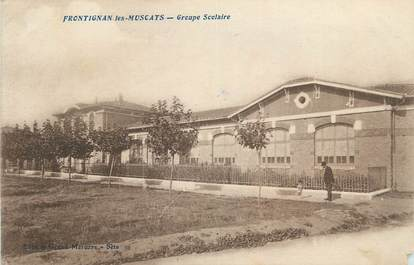 """CPA FRANCE 34 """" Frontignan Les Muscats, Groupe scolaire""""."""