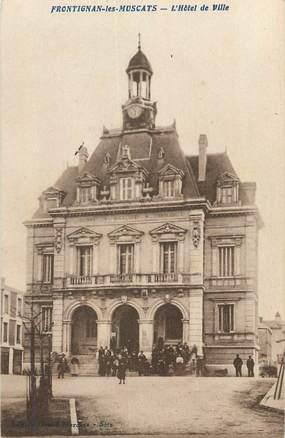 """CPA FRANCE 34 """" Frontignan les Muscats, L'Hôtel de Ville""""."""