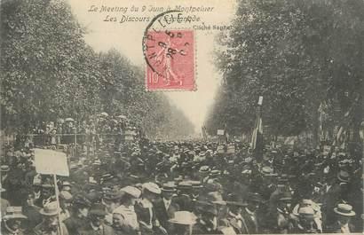 """CPA FRANCE 34 """" Montpellier, Le meeting du 09 juin, le discours de l'esplanade""""."""