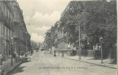 """CPA FRANCE 34 """" Montpellier, La rue de la République""""."""