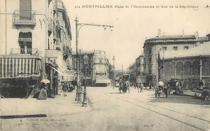 """CPA FRANCE 34 """" Montpellier, Place de l'Observatoire et rue de la République""""."""