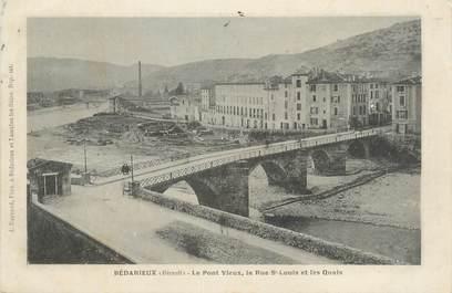 """CPA FRANCE 34 """" Bédarieux, Le pont vieux, la rue St Louis et les quais""""."""