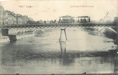 """CPA BELGIQUE """"Liège, le Pont d'Amercoeur"""""""