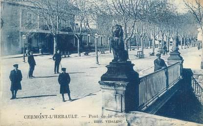 """CPA FRANCE 34 """" Clermont L'Hérault, Pont de la gare""""."""