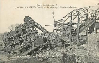 """CPA FRANCE 62 """" Carvin, Les mines, le triage après l'occupation Allemande""""."""