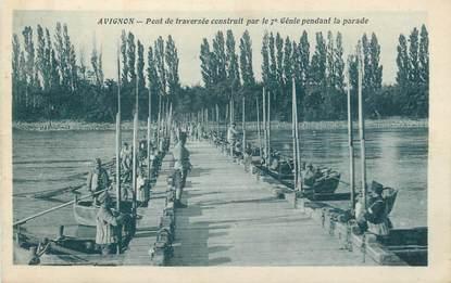 """CPA FRANCE 84 """" Avignon, Pont de traversée construit par le 7ème génie pendant la parade""""."""