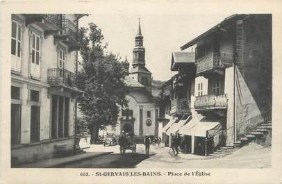 """CPA FRANCE 74 """" St Gervais Les Bains, Place de l'église""""."""