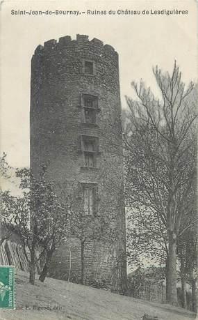 """CPA FRANCE 38 """" St Jean de Bournay, Ruines du château de Lesdiguières""""."""