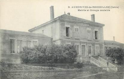 """CPA FRANCE 38 """" Auberives de Roussillon, Mairie et groupe scolaire""""."""