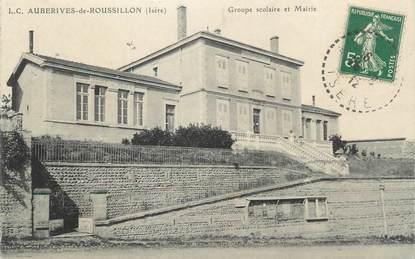 """CPA FRANCE 38 """" Auberives de Roussillon, Groupe scolaire et Mairie""""."""