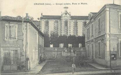 """CPA FRANCE 38 """" Chanas, Groupe scolaire, Poste et Mairie""""."""