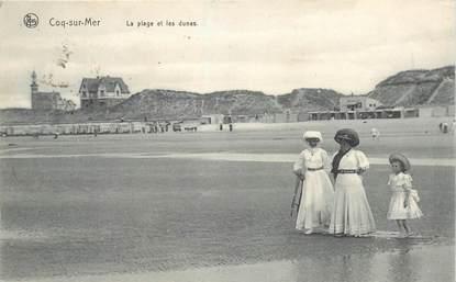 """CPA BELGIQUE """"Coq sur Mer, la plage et les dunes"""""""