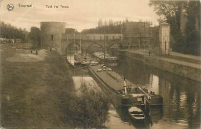 """CPA BELGIQUE """"Tournai, Pont des Trous"""" / PENICHE / BATELLERIE"""