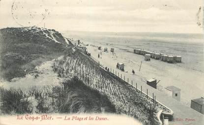 """CPA BELGIQUE """"De Haan, Le Coq sur mer, la plage et les dunes"""""""