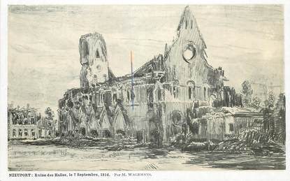 "CPA BELGIQUE ""Nieuport, ruines des Halles, 1916"" / ILL. Wagemans"