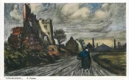 """CPA BELGIQUE """"Charleroi"""" / Ill. P. Paulus"""