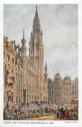 """CPA BELGIQUE """"Bruxelles, 1833"""" / Ill. S.Prout"""