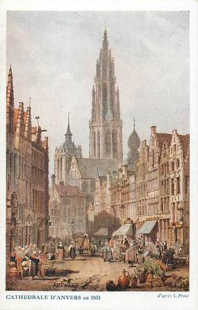 "CPA BELGIQUE ""Anvers, 1833"" / Ill. S.Prout"