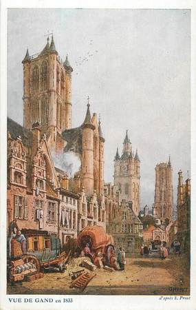 """CPA BELGIQUE """"Gand, 1833"""" / Ill. S. Prout"""