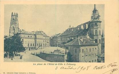 """CPA SUISSE """"Fribourg, la place de l'Hotel de ville"""""""