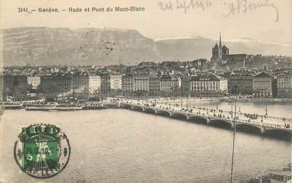 """CPA SUISSE """"Genève, Rade et Pont du Mont Blanc"""""""