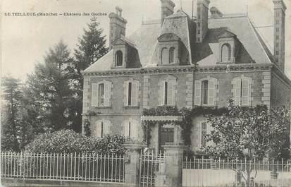 """CPA FRANCE 50 """"Le Teilleul, Château des Onches""""."""