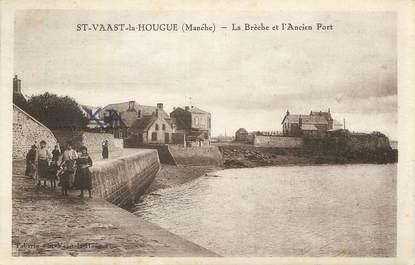 """CPA FRANCE 50 """"St Vaast la Hougue, La brèche et l'ancien port""""."""