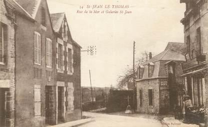 """CPA FRANCE 50 """"Saint Jean le Thomas, Rue de la Mer et Galeries St Jean""""."""