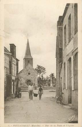 """CPA FRANCE 50 """"Pontaubault, rue de la Poste et l'église""""."""