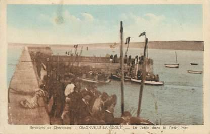 """CPA FRANCE 50 """"Omonville la Rogue, La jetée dans le petit port""""."""