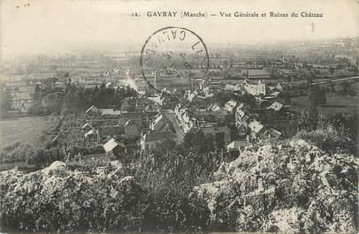 """CPA FRANCE 50 """"Gavray, Vue générale et ruines du château""""."""