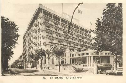 "CPA FRANCE 35 ""Dinard, le Gallic Hôtel"""